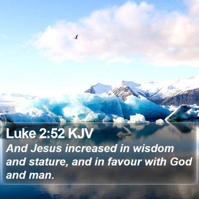 Luke 2:52 KJV Bible Verse Image