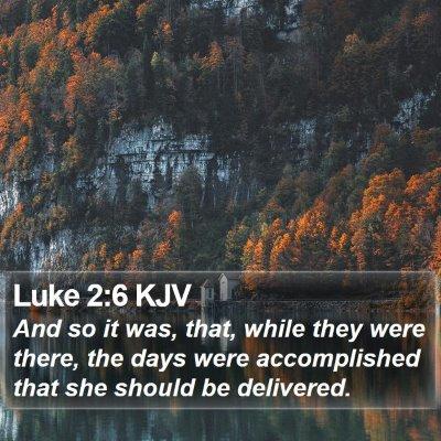 Luke 2:6 KJV Bible Verse Image