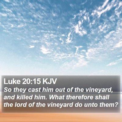 Luke 20:15 KJV Bible Verse Image