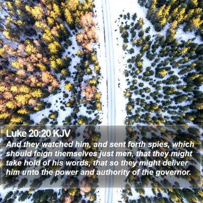 Luke 20:20 KJV Bible Verse Image