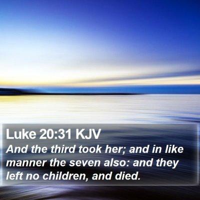 Luke 20:31 KJV Bible Verse Image