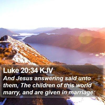 Luke 20:34 KJV Bible Verse Image