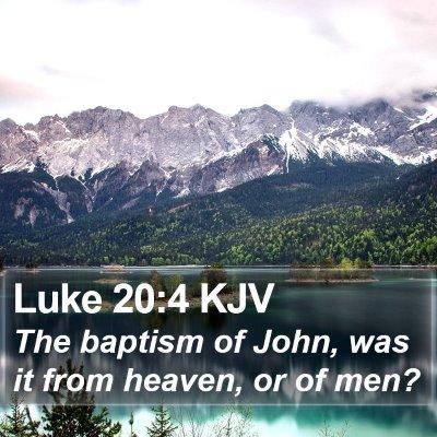 Luke 20:4 KJV Bible Verse Image