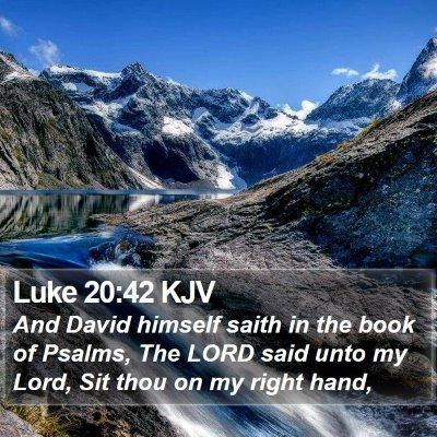 Luke 20:42 KJV Bible Verse Image