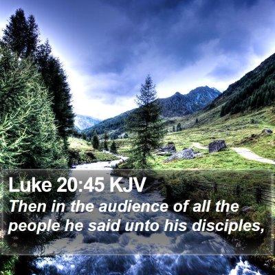 Luke 20:45 KJV Bible Verse Image