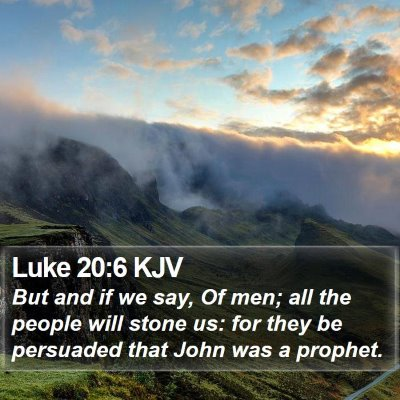 Luke 20:6 KJV Bible Verse Image