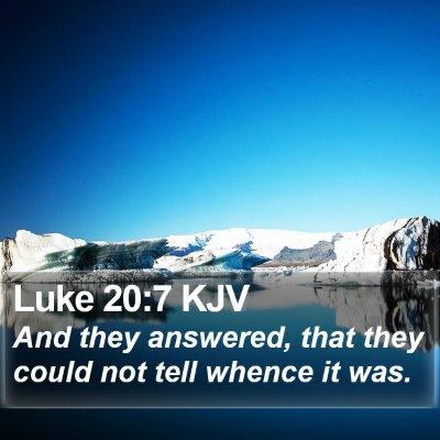 Luke 20:7 KJV Bible Verse Image