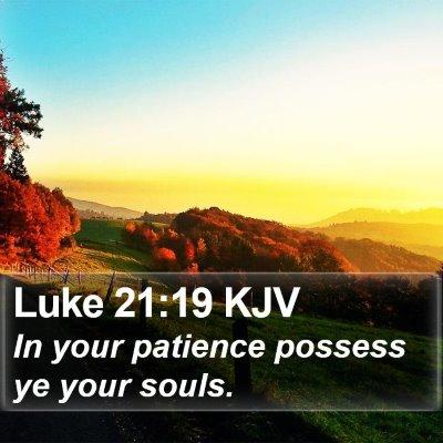 Luke 21:19 KJV Bible Verse Image