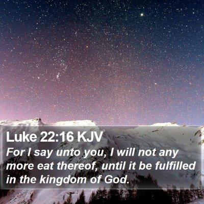 Luke 22:16 KJV Bible Verse Image