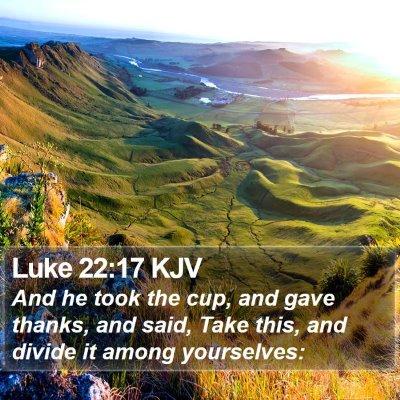 Luke 22:17 KJV Bible Verse Image