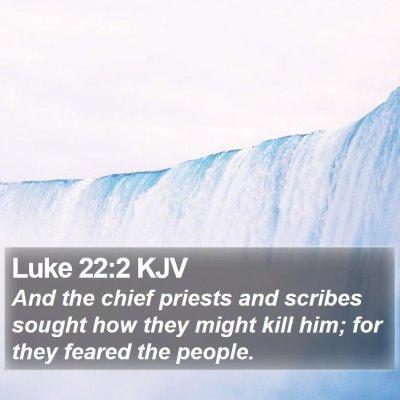 Luke 22:2 KJV Bible Verse Image