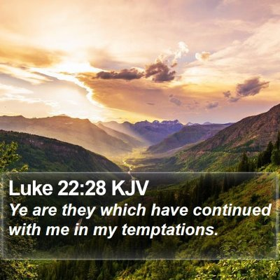 Luke 22:28 KJV Bible Verse Image