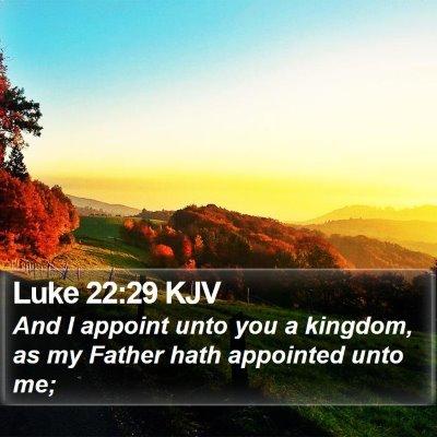 Luke 22:29 KJV Bible Verse Image