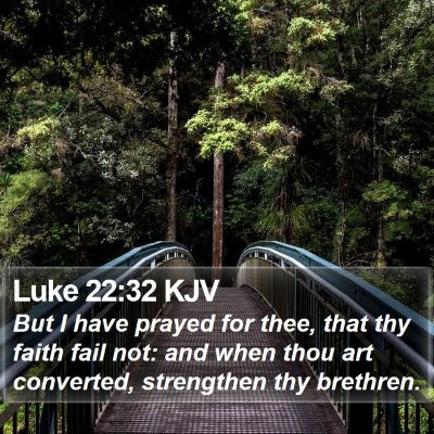 Luke 22:32 KJV Bible Verse Image