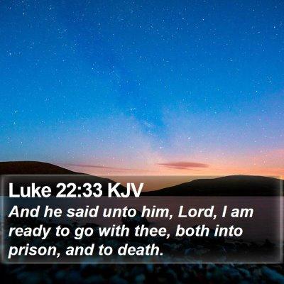 Luke 22:33 KJV Bible Verse Image
