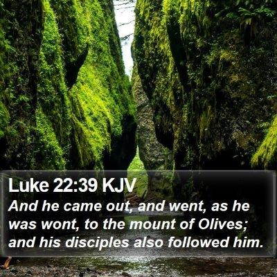 Luke 22:39 KJV Bible Verse Image
