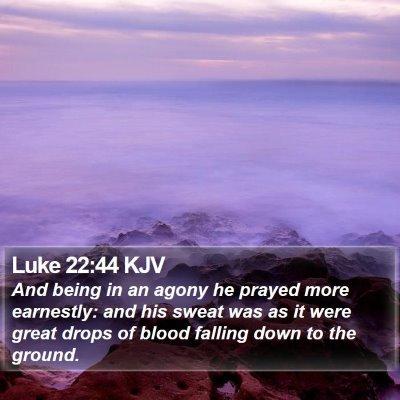 Luke 22:44 KJV Bible Verse Image