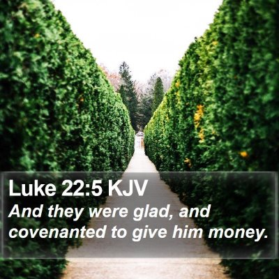 Luke 22:5 KJV Bible Verse Image