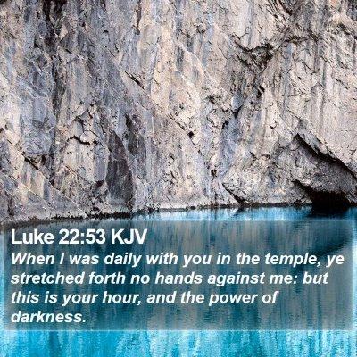 Luke 22:53 KJV Bible Verse Image