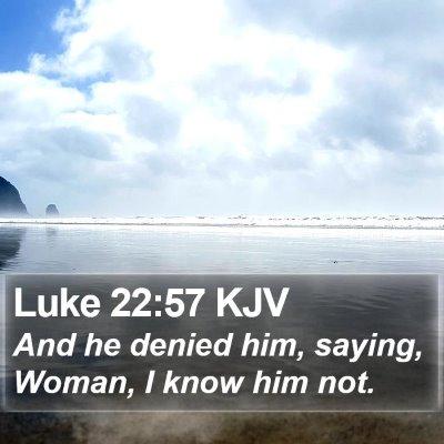 Luke 22:57 KJV Bible Verse Image