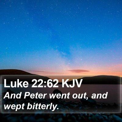 Luke 22:62 KJV Bible Verse Image