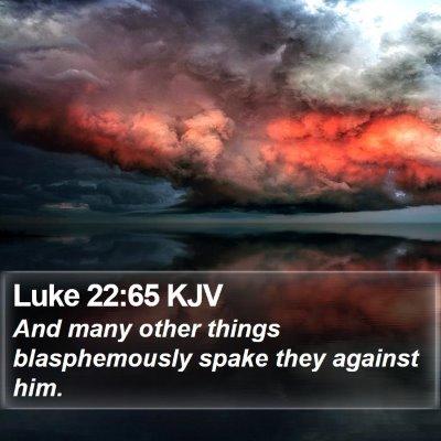 Luke 22:65 KJV Bible Verse Image