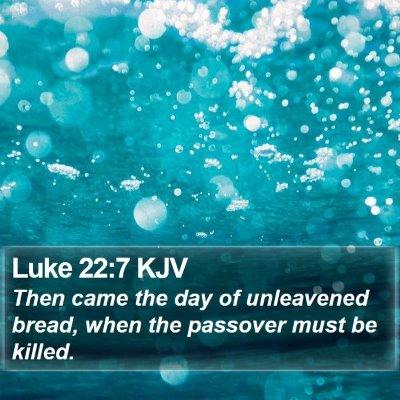 Luke 22:7 KJV Bible Verse Image