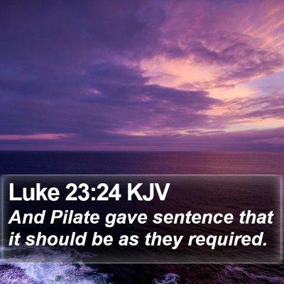 Luke 23:24 KJV Bible Verse Image