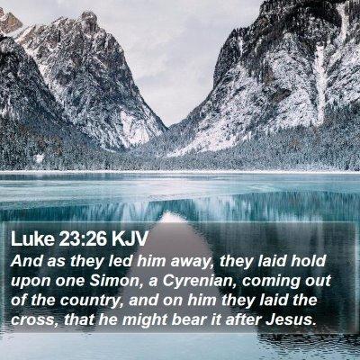Luke 23:26 KJV Bible Verse Image