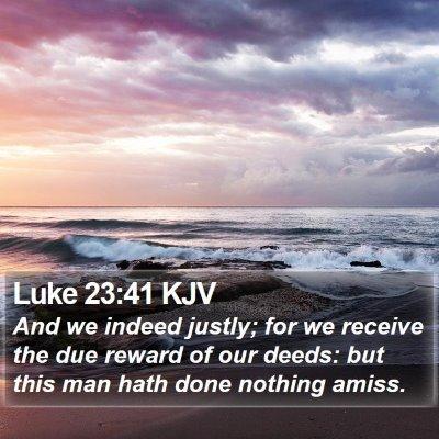 Luke 23:41 KJV Bible Verse Image