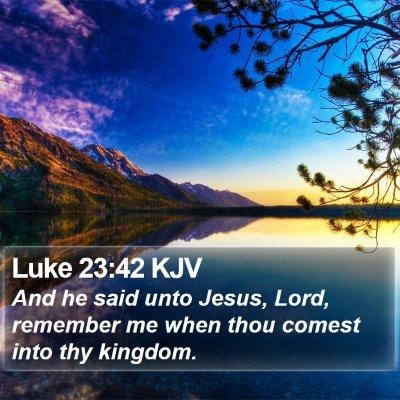 Luke 23:42 KJV Bible Verse Image