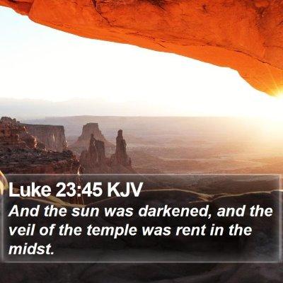 Luke 23:45 KJV Bible Verse Image