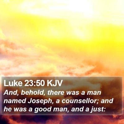 Luke 23:50 KJV Bible Verse Image
