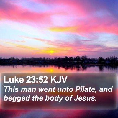 Luke 23:52 KJV Bible Verse Image