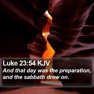 Luke 23:54 KJV Bible Verse Image