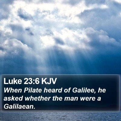 Luke 23:6 KJV Bible Verse Image