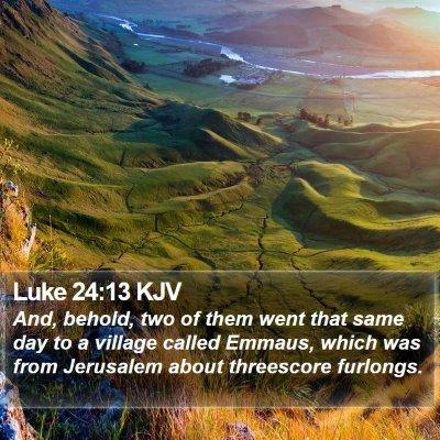 Luke 24:13 KJV Bible Verse Image