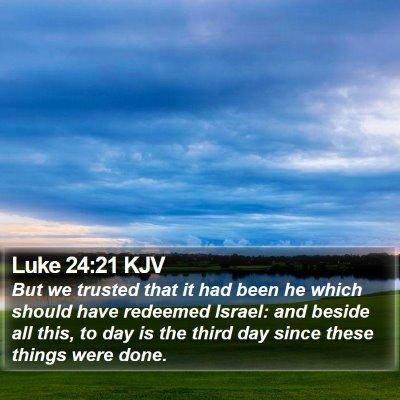Luke 24:21 KJV Bible Verse Image