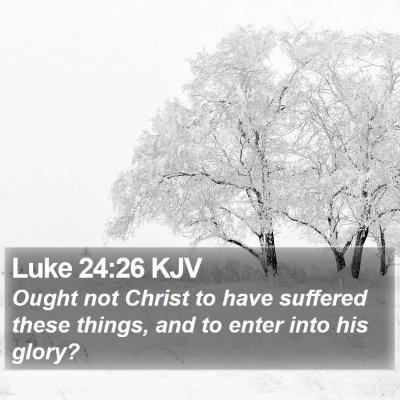 Luke 24:26 KJV Bible Verse Image