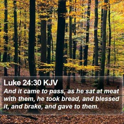 Luke 24:30 KJV Bible Verse Image