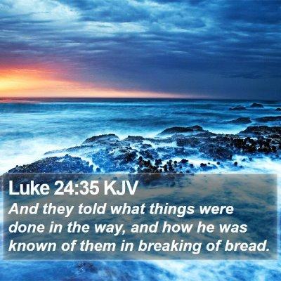 Luke 24:35 KJV Bible Verse Image