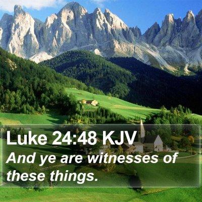 Luke 24:48 KJV Bible Verse Image