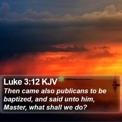 Luke 3:12 KJV Bible Verse Image