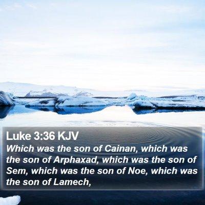 Luke 3:36 KJV Bible Verse Image