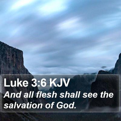 Luke 3:6 KJV Bible Verse Image