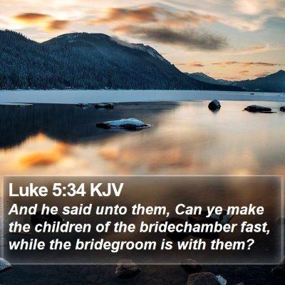 Luke 5:34 KJV Bible Verse Image