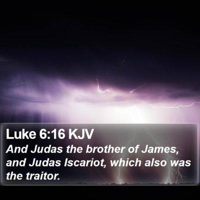 Luke 6:16 KJV Bible Verse Image