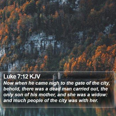 Luke 7:12 KJV Bible Verse Image
