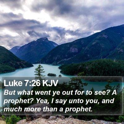 Luke 7:26 KJV Bible Verse Image