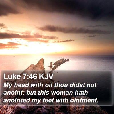 Luke 7:46 KJV Bible Verse Image